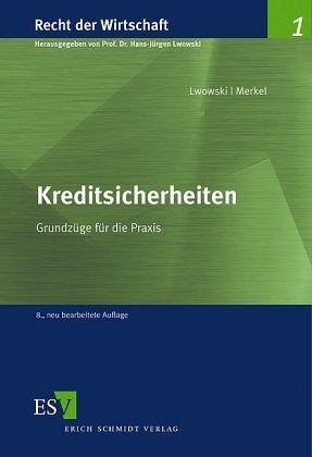 Kreditsicherheiten von HansJürgen Lwowski; Wolfgang Gößmann  Fachbuch  bücher.de
