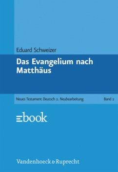 Das Evangelium nach Matthäus / Das Neue Testament Deutsch (NTD) Bd.2 - Schweizer, Eduard
