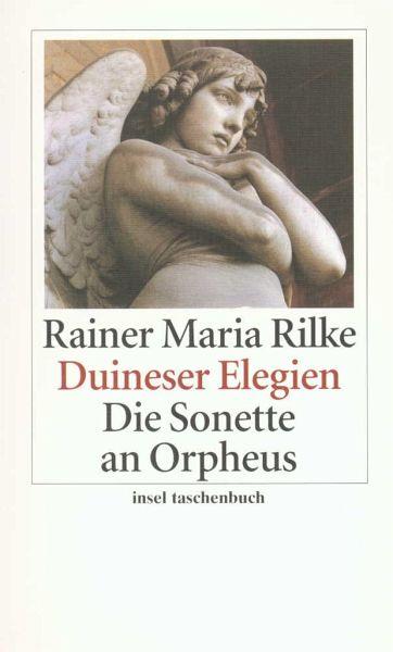 Duineser Elegien / Die Sonette an Orpheus - Rilke, Rainer Maria