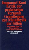 Kritik der praktischen Vernunft / Grundlegung zur Metaphysik der Sitten