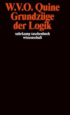 Grundzüge der Logik - Quine, Willard van Orman