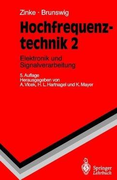 Hochfrequenztechnik 2. Elektronik und Signalverarbeitung - Zinke, Otto; Brunswig, Heinrich