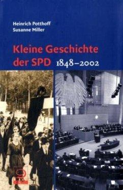 Kleine Geschichte der SPD 1848-2002 - Potthoff, Heinrich; Miller, Susanne