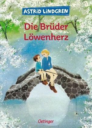 Die Brüder Löwenherz - Lindgren, Astrid