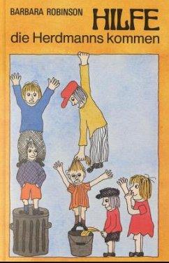 Hilfe, die Herdmanns kommen / Herdmanns Bd.1 - Robinson, Barbara