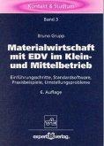 Materialwirtschaft mit EDV in Mittel- und Kleinbetrieb