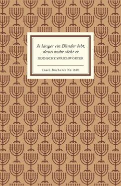 Jiddische Sprichwörter. Je länger ein Blinder lebt, desto mehr sieht er