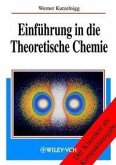Einführung in die Theoretische Chemie