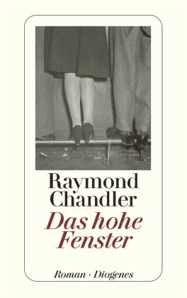 das hohe fenster von raymond chandler. Black Bedroom Furniture Sets. Home Design Ideas
