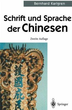 Schrift und Sprache der Chinesen - Karlgren, Bernhard