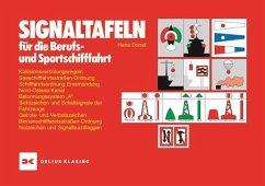 Signaltafeln für die Berufs- und Sportschifffahrt - Donat, Hans