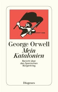 Mein Katalonien - Orwell, George