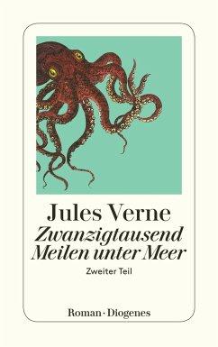 Zwanzigtausend Meilen unter Meer 2 - Verne, Jules