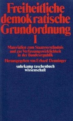 Freiheitliche demokratische Grundordnung, in 2 Bdn.