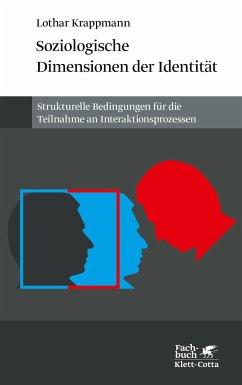 Soziologische Dimensionen der Identität - Krappmann, Lothar