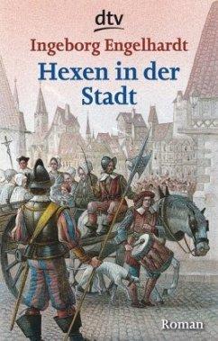 Hexen in der Stadt - Engelhardt, Ingeborg