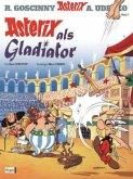 Asterix als Gladiator / Asterix Kioskedition Bd.3