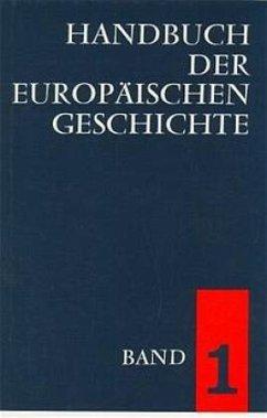 Europa im Wandel von der Antike zum Mittelalter / Handbuch der europäischen Geschichte Bd.1