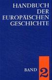 Europa im Hochmittelalter und Spätmittelalter / Handbuch der europäischen Geschichte Bd.2