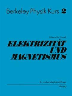Electrizität und Magnetismus - Purcell, Edward M.