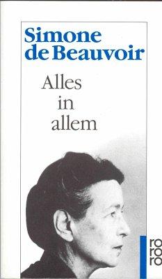 Alles in allem - Beauvoir, Simone de