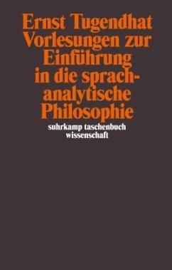 Vorlesungen zur Einführung in die sprachanalytische Philosophie - Tugendhat, Ernst