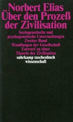Über den Prozeß der Zivilisation 2 - Elias, Norbert