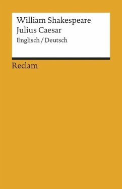 Julius Caesar, Engl.-Dtsch. - Shakespeare, William