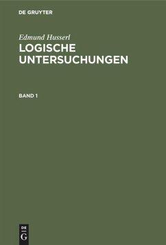Logische Untersuchungen. 3 Bände - Husserl, Edmund
