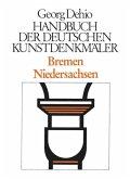 Bremen, Niedersachsen. Handbuch der Deutschen Kunstdenkmäler