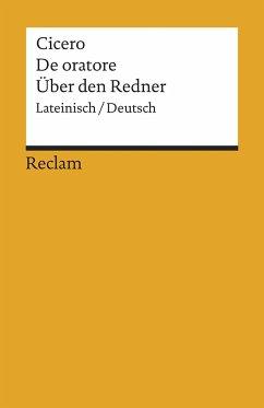 De oratore / Über den Redner - Cicero