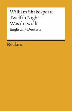Twelfth Night / Was ihr wollt (Der Dreikönigstag) - Shakespeare, William