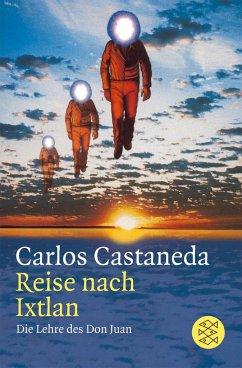 Reise nach Ixtlan - Castaneda, Carlos