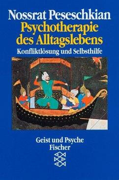 Psychotherapie des Alltagslebens - Peseschkian, Nossrat