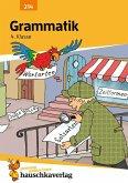 Hauschka Lernprogramm Grammatik 4. Klasse - Sprachbetrachtung - Wortarten und Satzglieder, Vorbereitung auf den Übertritt