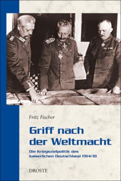 Griff nach der Weltmacht - Fischer, Fritz