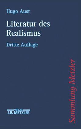 Literatur des Realismus - Aust, Hugo