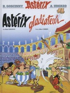 Asterix Französische Ausgabe. Asterix gladiateur. Sonderausgabe - Goscinny, Rene