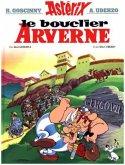 Le bouclier Arverne; Asterix und der Arvernerschild / Asterix Bd.11 (französische Ausgabe)