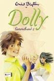 Dolly hat Heimweh nach dem Berg. Eine aufregende Mitternachtsparty. Die Burg erlebt ihr größtes Fest / Dolly Sammelbd.3