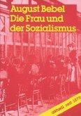 Die Frau und der Sozialismus