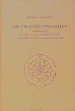 Das Johannes-Evangelium im Verhältnis zu den drei anderen Evangelien besonders zu dem Lukas-Evangelium - Steiner, Rudolf