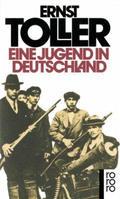 Eine Jugend in Deutschland - Toller, Ernst