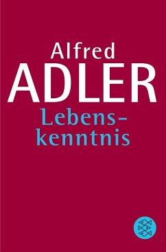 Lebenskenntnis - Adler, Alfred