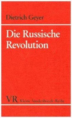 Die Russische Revolution - Geyer, Dietrich