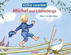 Michel aus Lönneberga - Lindgren, Astrid; Berg, Björn