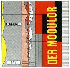 Le Corbusier - Der Modulor - Le Corbusier