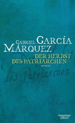 Der Herbst des Patriarchen - García Márquez, Gabriel