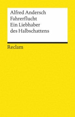 Fahrerflucht/ Ein Liebhaber des Halbschattens - Andersch, Alfred