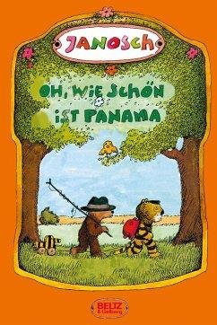 Oh, wie schön ist Panama. Druckschrift. SuperBuch - Janosch